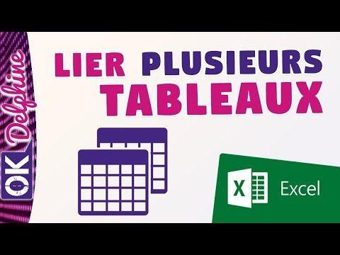 EXCEL - Lier plusieurs tableaux de données Excel dans un tableau croisé dynamique - YouTube ...