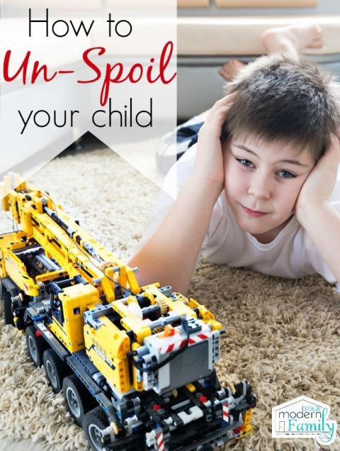 We Love our Kids and sometimes we ended-up Spoiling them. Here are Few Tips on How to Un-Spoil them.