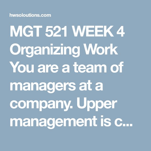 MGT 521 WEEK 4 Organizing Work You are a team of managers at a company. Upper management is concerned that the structure of the division your team manages is not accomplishing goals as efficiently as it could. As a result, upper management has tasked you to review the current organizational structure for efficiency and recommend needed changes.  Your team notices the organizational chart has not been recently updated. To begin the task, your team must create an up-to-date organizational…