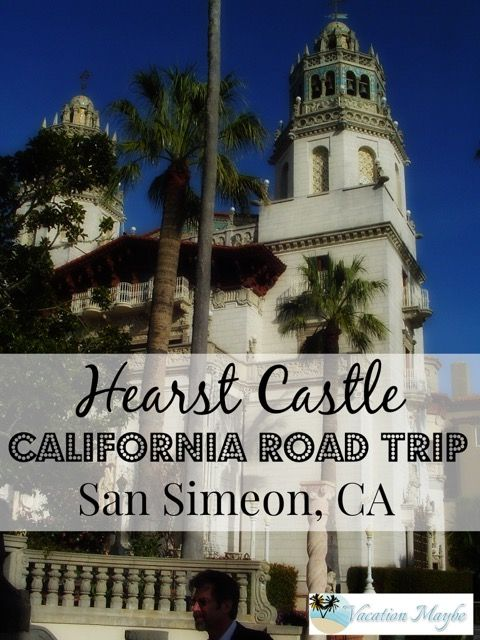 Helpful Tips for visiting Hearst Castle in San Simeon, CA #traveltips #travel #vacation