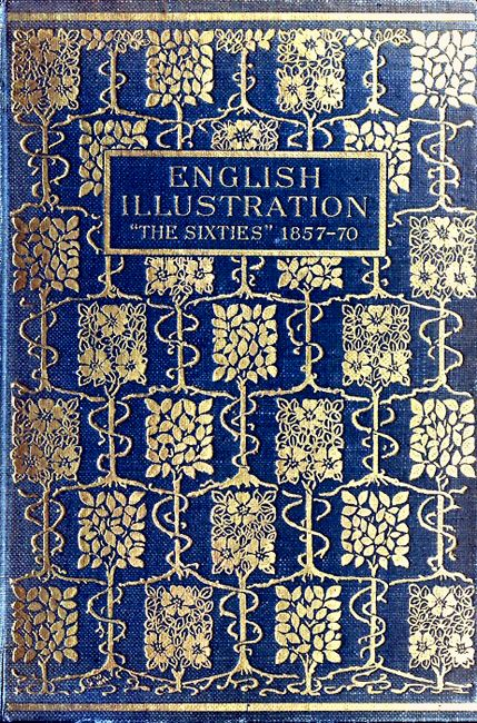 ≈ Beautiful Antique Books ≈  English Illustration: 'The Sixties' 1857-70, by Gleeson White. London, 1903 (book cover)