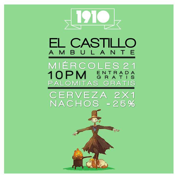 Cartel elaborado por Fortuna Estudio para el bar 1910 en León Gto. #bar #poster #fortuna #estudio #fortunaestudio #castillo #ambulante #Howl'sMovingCastle #anime #movie  #typography #1910 #mexican