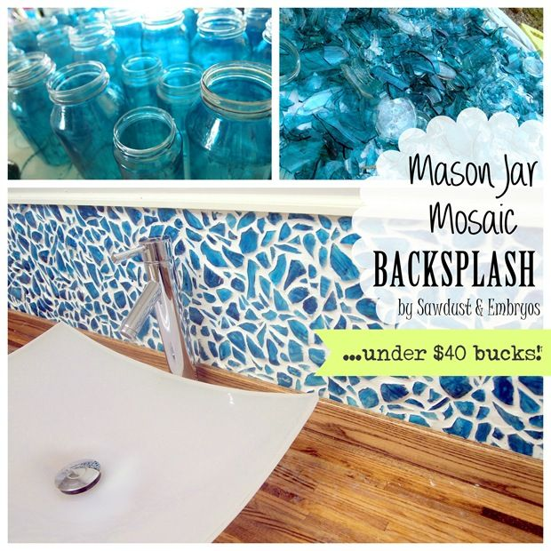 DIY Mason Jar Mosaic Backsplash Tutorial ... for under $40 bucks! (Sawdust & Embryos)I SO TOTALLY <3 this blog site... super creative couple with the CUTEST twin babygirls!!! Wanna try this backsplash - very detailed tutorial how-to