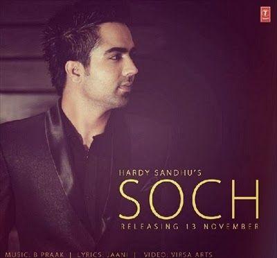 Soch - Hardy Sandhu Mp3 Song
