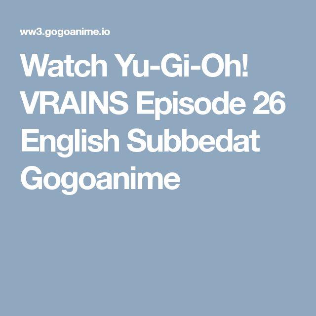 Watch Yu-Gi-Oh! VRAINS Episode 26 English Subbedat Gogoanime