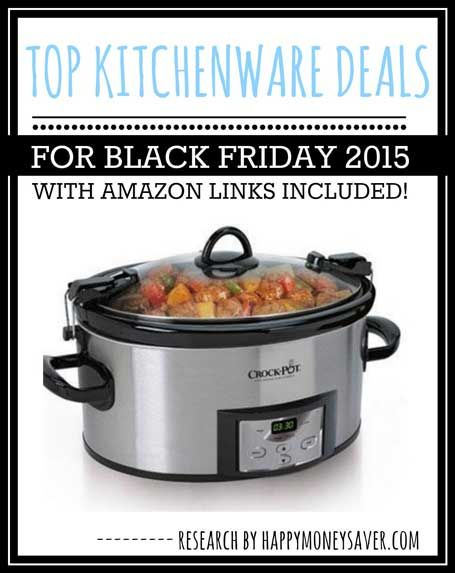 Top Kitchen deals for Black Friday 2015 including Crockpots, KitchenAid Mixers, Waffle makers and more.