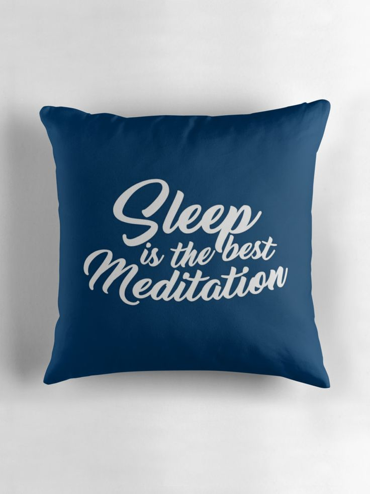 Sleep is the best meditation by aisyahdesign