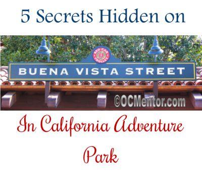 5 Secrets Hidden on Buena Vista Street at Disney California Adventure Park #disneysmmoms