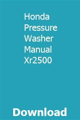 Honda Pressure Washer Manual Xr2500 download pdf