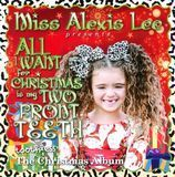All I Want for Christmas Is My Two Front Teeth [CD]