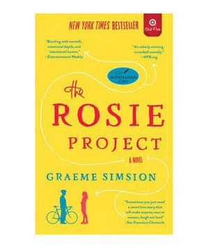 "<em>The Rosie Project,</em> by Graeme Simsion | Whatever your definition of ""beach book""—romance, mystery, gripping true-life-tale—you'll find a shore thing here."