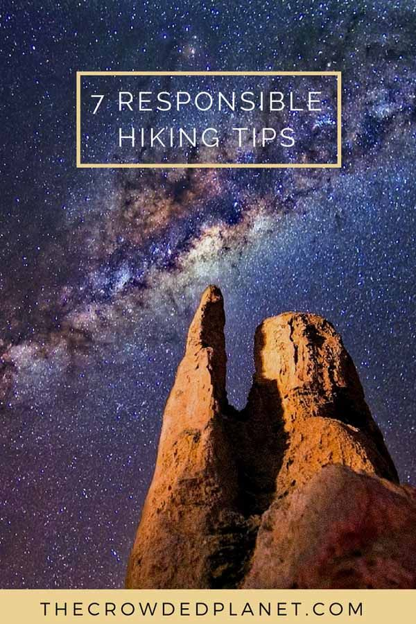 How to hike responsibly and stay safe while hiking - follow our 7 tips! #hiking #responsible #ecofriendly #greentravel