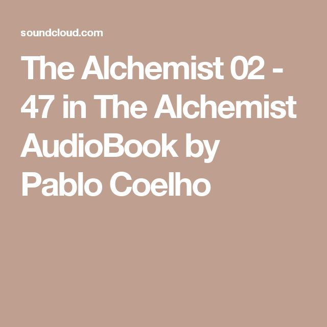 The Alchemist 02 - 47 in The Alchemist AudioBook by Pablo Coelho