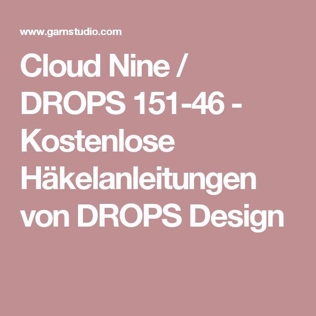 Cloud Nine / DROPS 151-46 - Kostenlose Häkelanleitungen von DROPS Design
