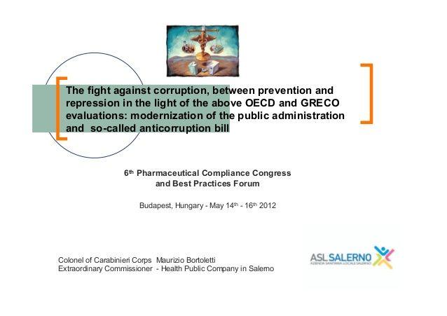 Bortoletti, pharmaceutical compliance congress, fight against corruption, budapest, 15 maggio 2012 by Maurizio Bortoletti via slideshare