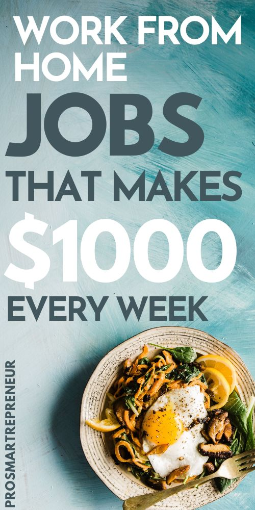 10 Best Work from Home Jobs that makes $1000 per week