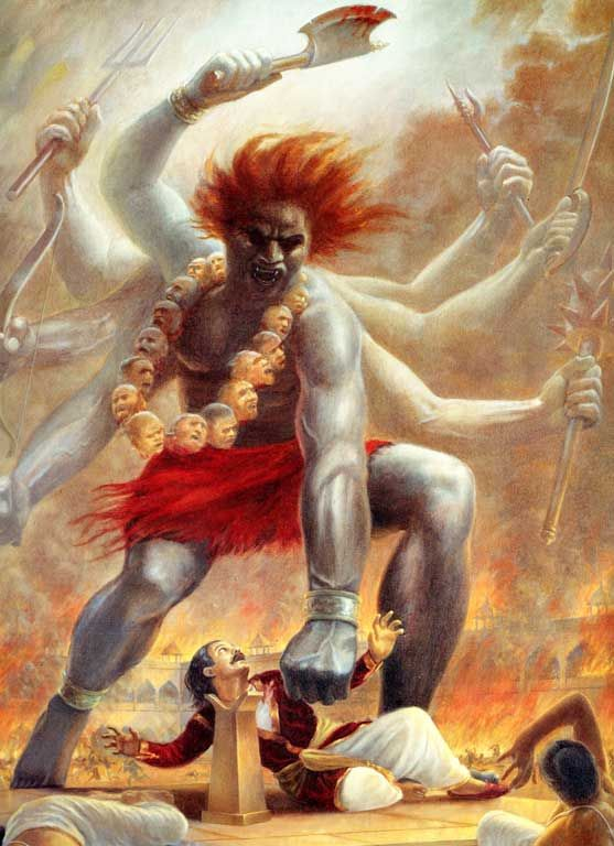 ...From the locks of hair that he tore out in his fury, Shiva created Virabhadra... he was huge and terrible... he had a thousand arms, three burning eyes and fiery hair, and he wore a garland of skulls.