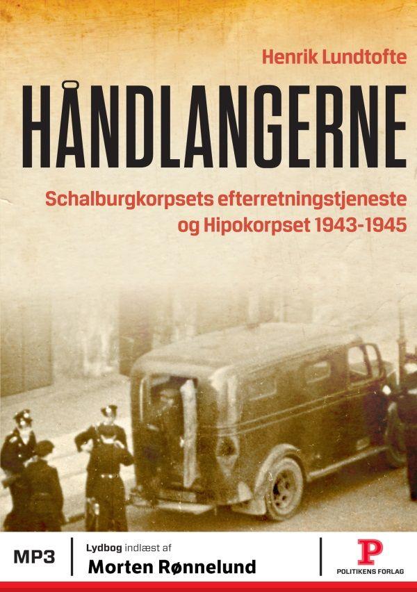 """Læs Håndlangerne på Mofibo. Det tyskbesatte Danmark var i 1944-45 kraftigt forandret i forhold til de fredelige tilstande ved """"Flødeskumsfronten"""" i…"""