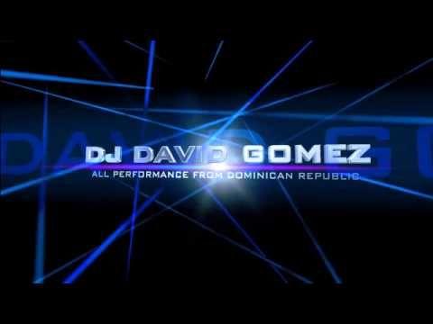 DJ DAVID GOMEZ