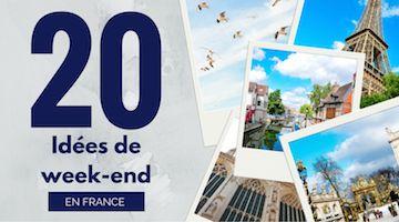 France: idées de week-ends et villes à visiterMy Sweet Escape
