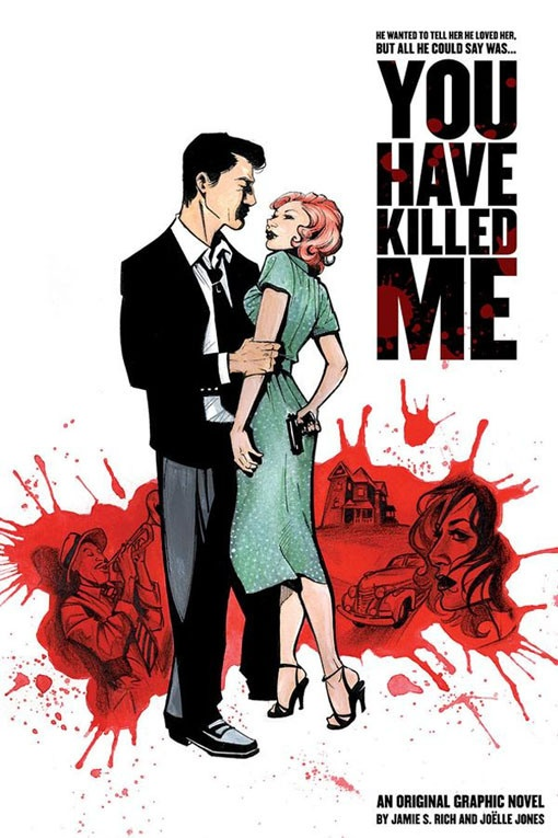 You Have Killed Me Jamie Rich and Joelle Jones
