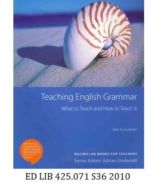 Teaching English Grammar: What to Teach and How to Teach It - Jim Scrivener.