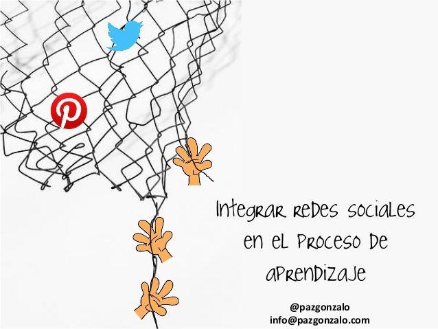 Integrar redes sociales en el aula by Paz Gonzalo via slideshare