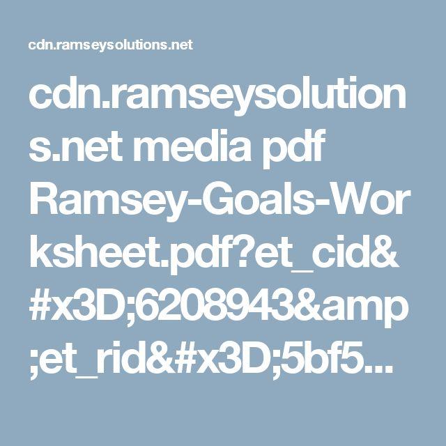cdn.ramseysolutions.net media pdf Ramsey-Goals-Worksheet.pdf?et_cid=6208943&et_rid=5bf5adbd79aab2b68951ce357deddc65&linkid=Tool2Txt