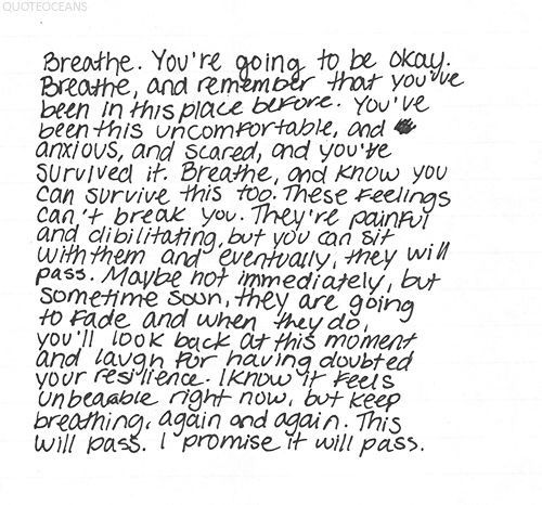 Rylee580: I don't know how to start this so I am gonna jump right in. To everyone who feels like me, or better, or unfortunately worse, I am so sorry you have to feel that way. To have the constant feeling of dread. To have to constantly remind yourself that nothing bad is going to happen. To change your outfit 4 times getting dressed because you worry about what people are going to think of you. To the people who feel overwhelmed to the point of breaking. Who feel like the weight of the…