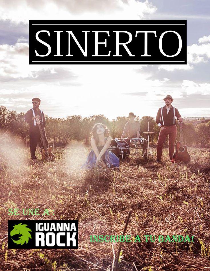 SINERTO se une a IguannaRock! Inscribe a tu banda en:  www.iguannarock.com