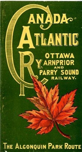 Canada Atlantic and Ottawa, Arnprior and Parry Sound Railways, 1897.