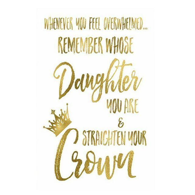 """""""Whenever you feel overwhelmed, remember whose daughter you are & straighten your crown""""  #StellaLucchi #PurposeDriven #InspiredByGod #GodFidence"""