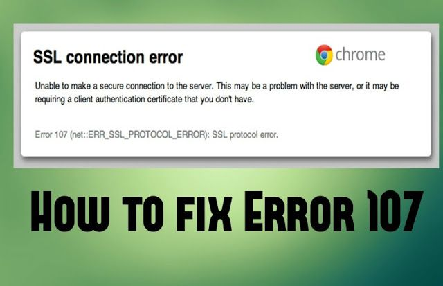 How to Fix Google Chrome's ERR_SSL_PROTOCOL_ERROR Issue