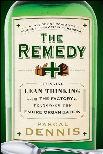 28 best lean images on pinterest lean manufacturing process the remedy bringing lean thinking out of the factory to transform the entire organization by fandeluxe Image collections