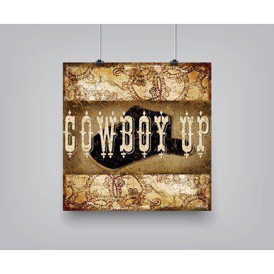"Americanflat 'Cowboy Up' Graphic Art Size: 16"" H x 16"" W x 0.1"" D"
