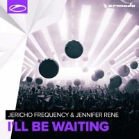 Jericho Frequency & Jennifer Rene - I'll Be Waiting [OUT NOW] by A State Of Trance on SoundCloud