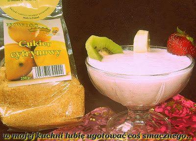 W Mojej Kuchni Lubię..: koktajl z truskawki banana  kiwi z cukrem cytrynow...