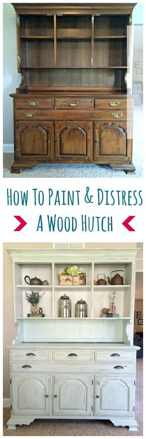 How To Paint And Distress A Wood Hutch