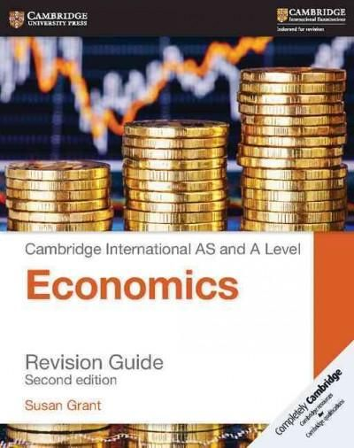 Cambridge International As and a Level Economics Revision Guide