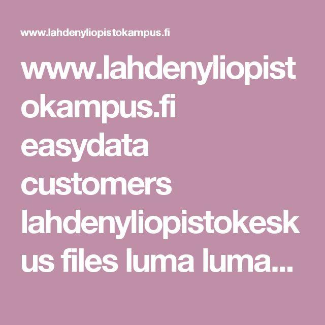 www.lahdenyliopistokampus.fi easydata customers lahdenyliopistokeskus files luma luma_2015 esitteet_2015 lumitutkimuksia_esite.pdf