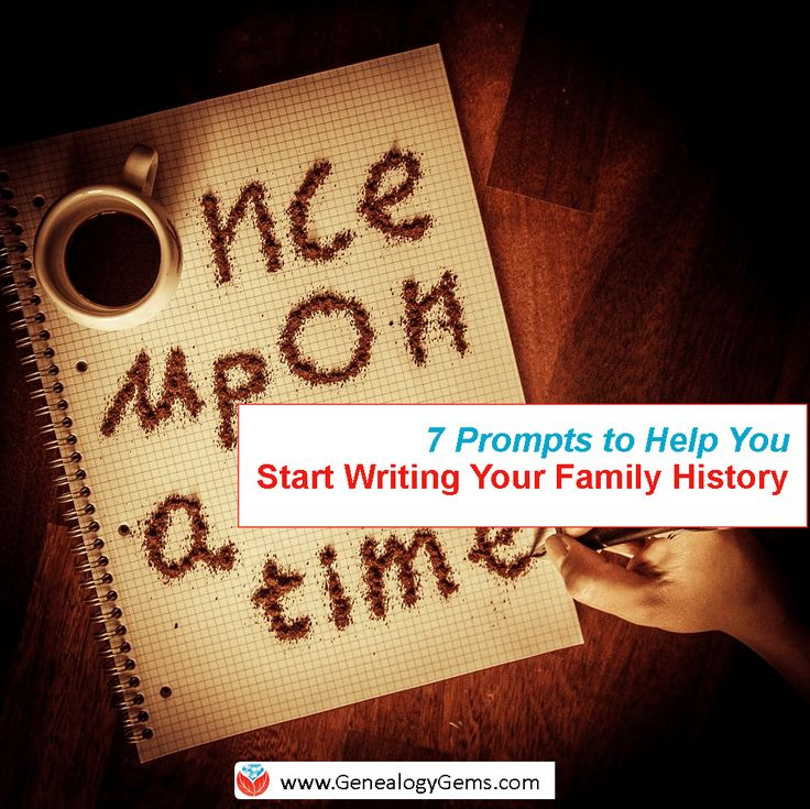 These 7 brainstorming and storytelling prompts can help you write your family history today! Try them out!