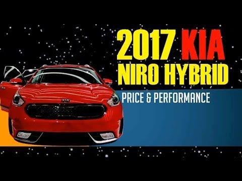 2017 KIA Niro Hybrid Price and Performance Review