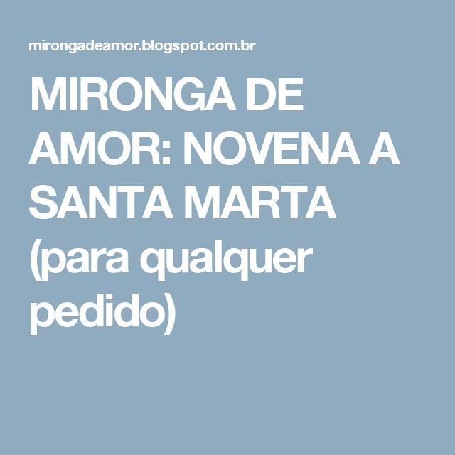 MIRONGA DE AMOR: NOVENA A SANTA MARTA (para qualquer pedido)
