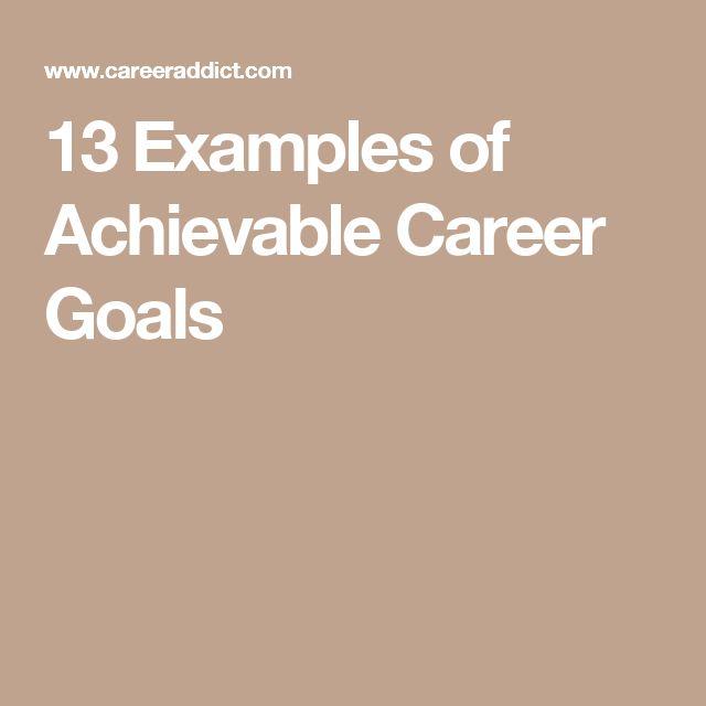 Más de 25 ideas increíbles sobre Career goals examples en Pinterest - career goal examples