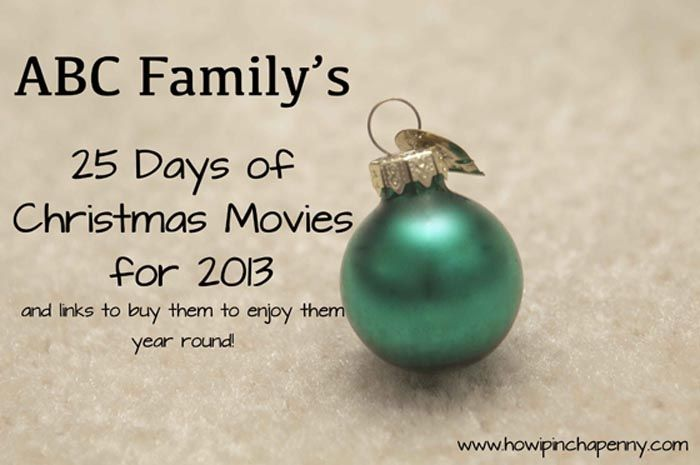 ABC Family's 25 Days of Christmas and links to purchase the movies to enjoy them year round. via @How I Pinch A Penny .com