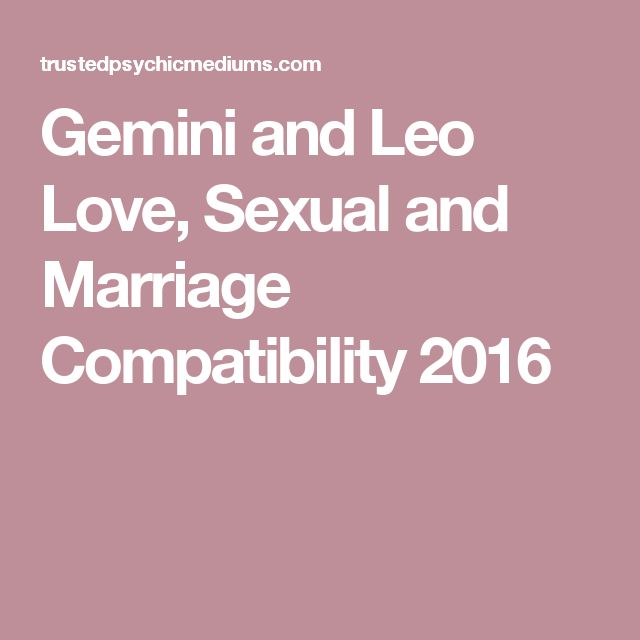 gemini and leo relationship 2016