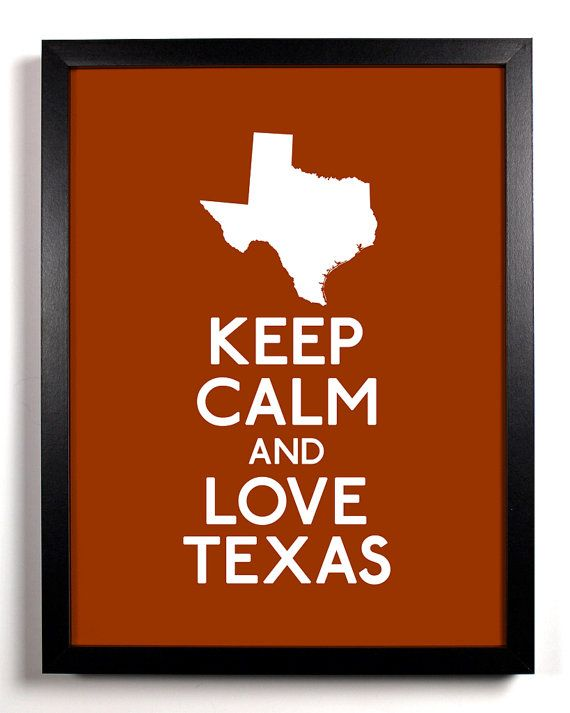 texasBurnt Orange, Texas Travel, Texas Country Home, Travel Tips, Texas Girls, Keep Calm, Texas Theme Room, Vintage Travel Posters, Texas Forever