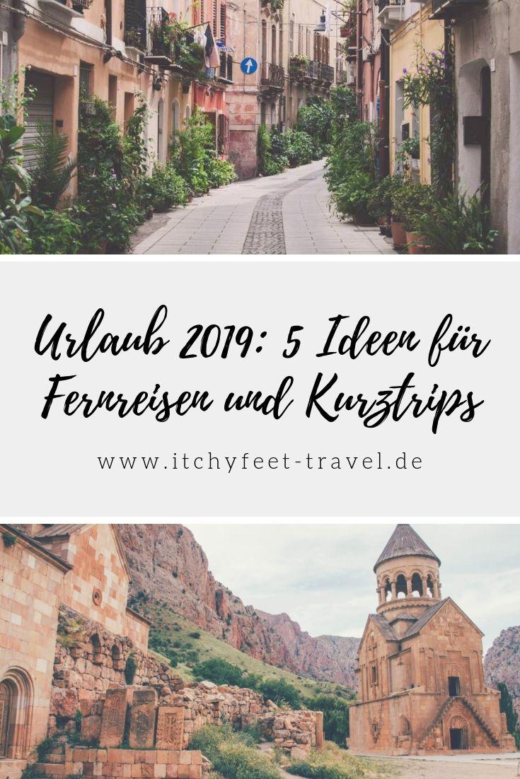 Urlaub 2019: 5 Ideen für Fernreisen und Kurztrips
