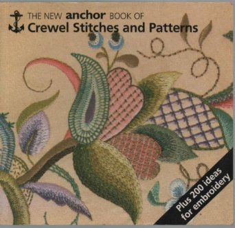 Anchor Book of Crewel Embroidery Stitches: Amazon.co.uk: Eve Harlow: Books
