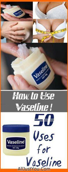50 Uses for Vaseline #diy #health #beauty #fitness
